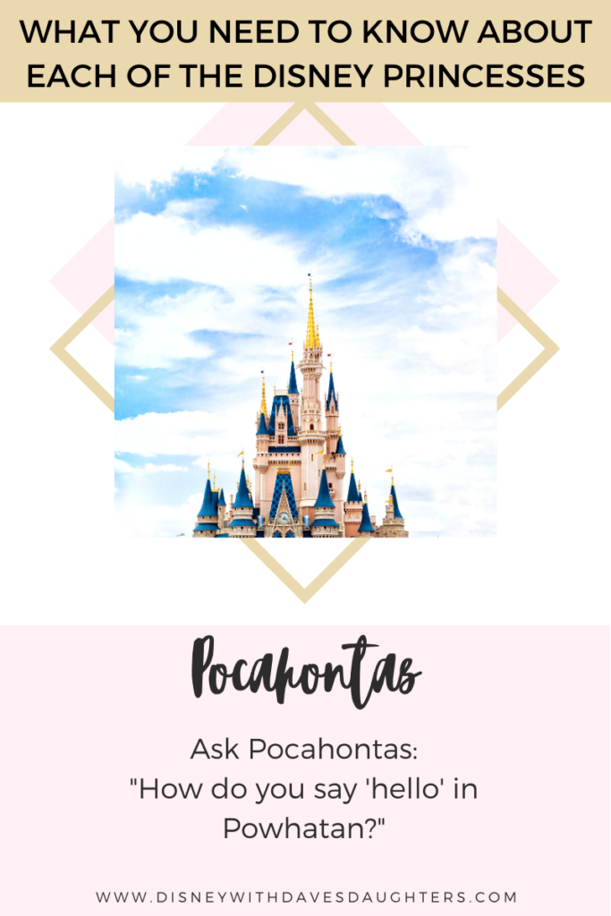 What to ask Pocahontas when you meet her at Disney World!