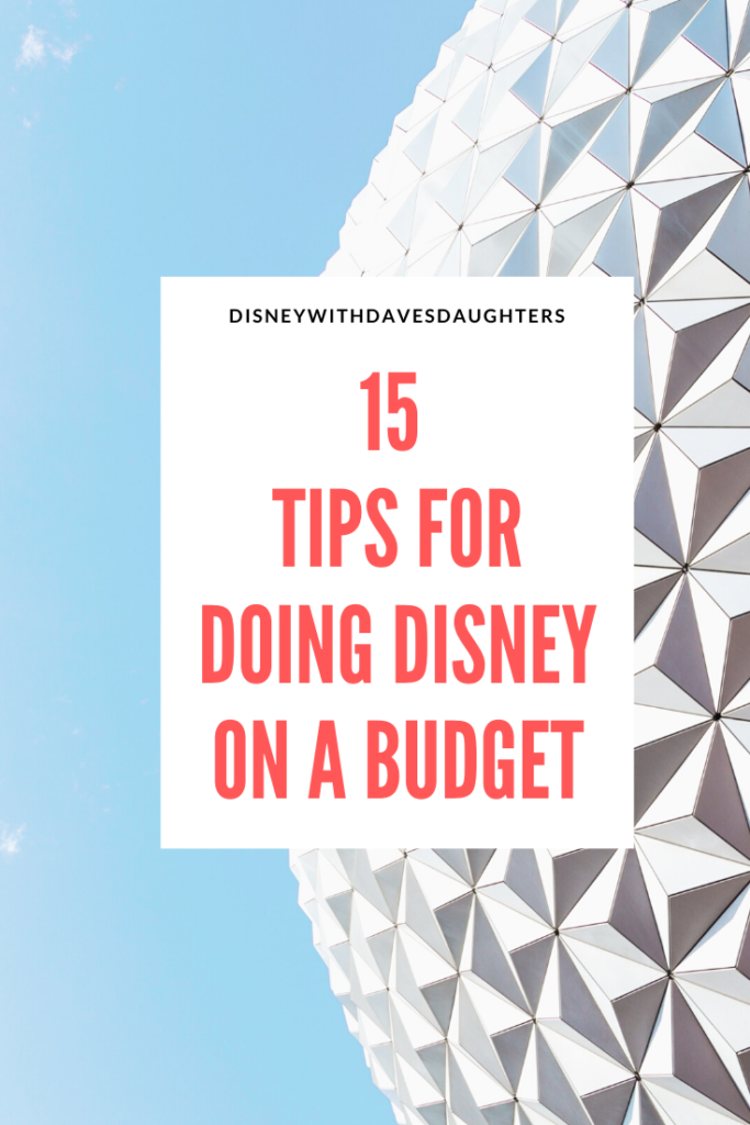 15 tips to save money on your Disney vacation