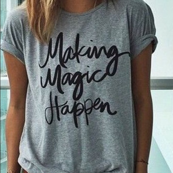 Making Magic Happen Graphic Tee