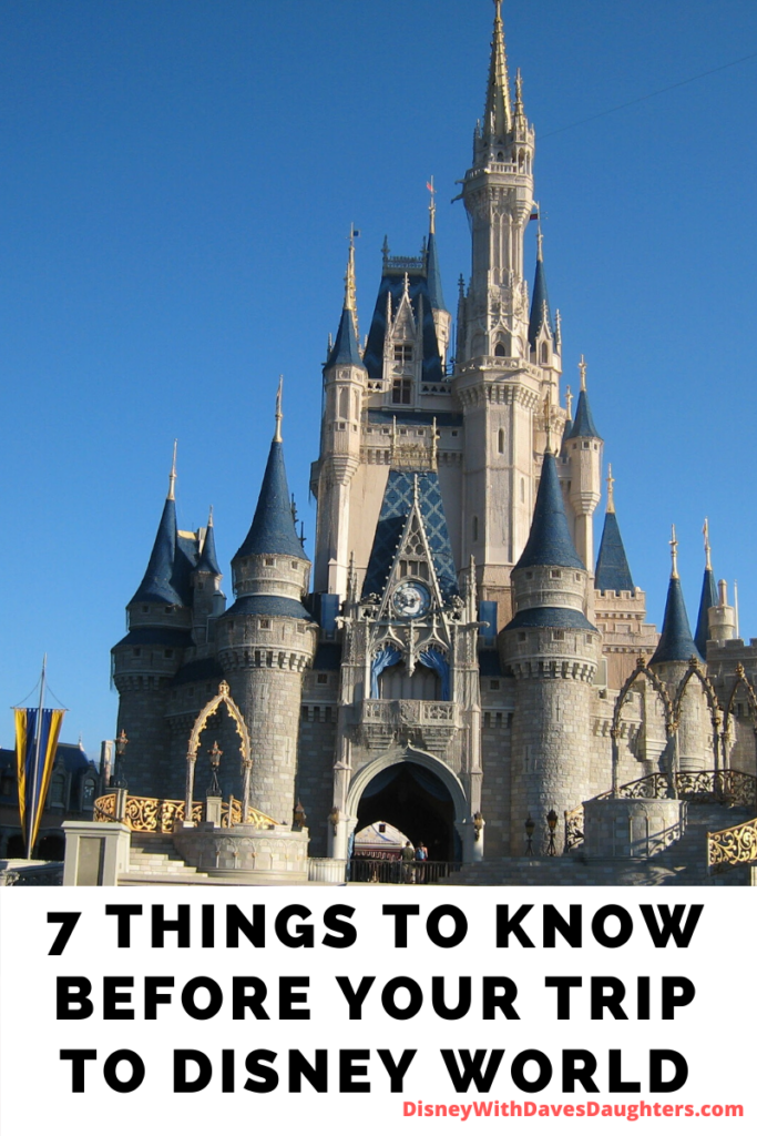 7 Things You Need to Know Before Your Disney World Vacation