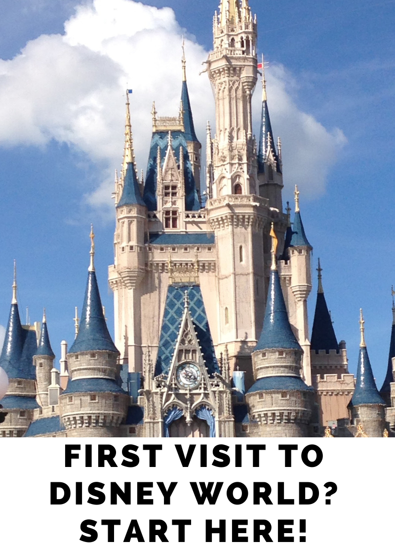 First Time to Disney World? Start Here!